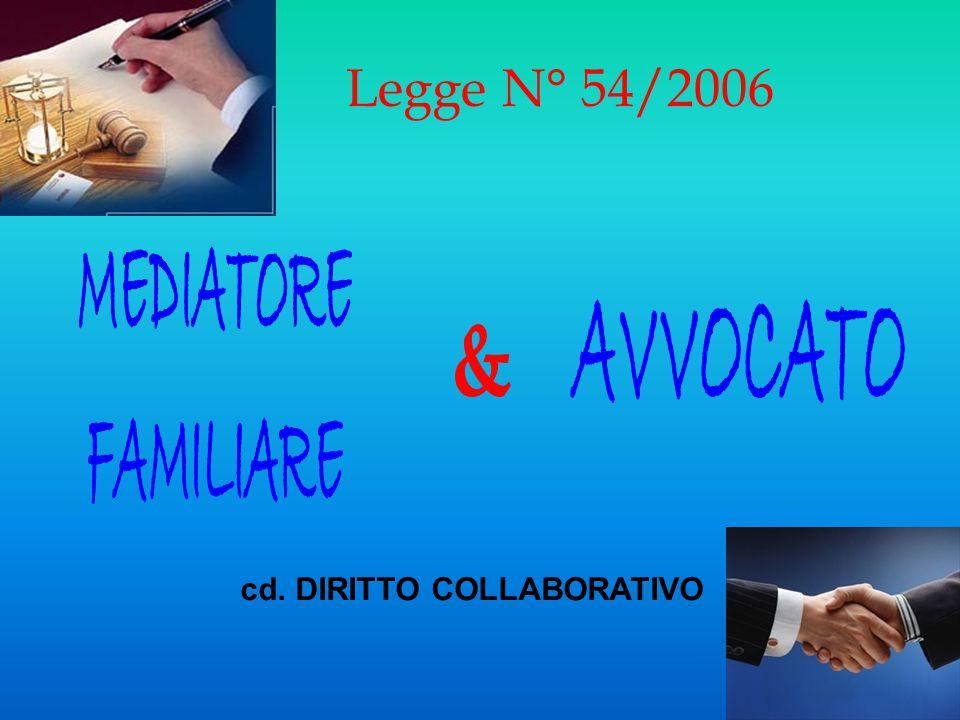 MEDIATORE FAMILIARE AVVOCATO & Legge N° 54/2006