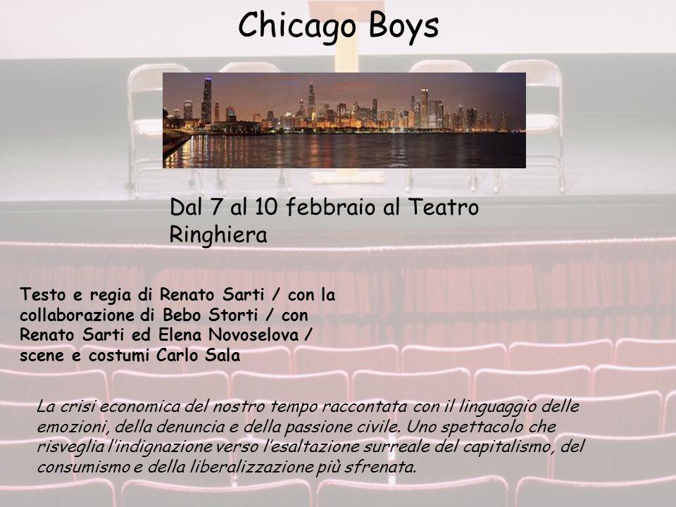 Chicago Boys Dal 7 al 10 febbraio al Teatro Ringhiera