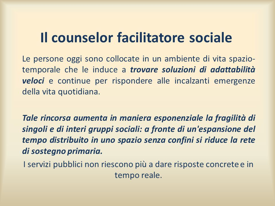 Il counselor facilitatore sociale