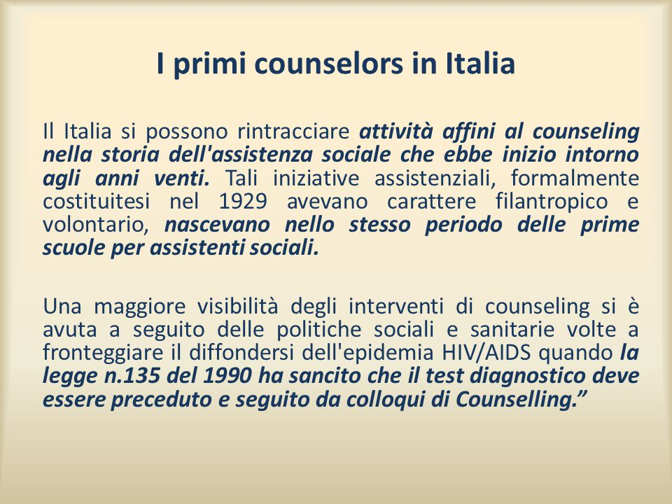 I primi counselors in Italia