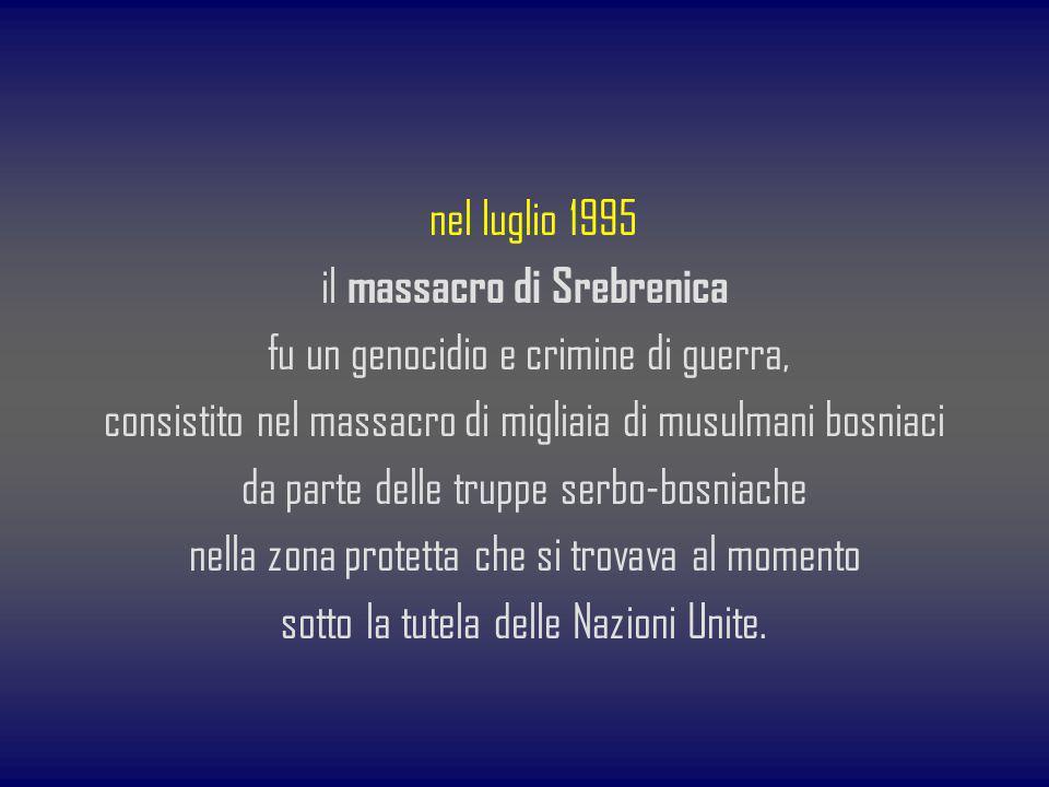 il massacro di Srebrenica fu un genocidio e crimine di guerra,