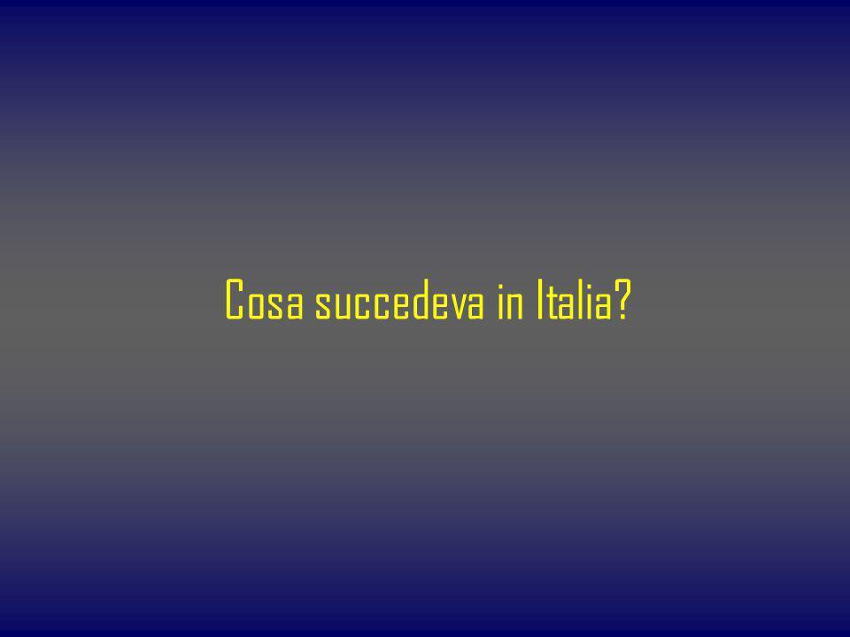 Cosa succedeva in Italia