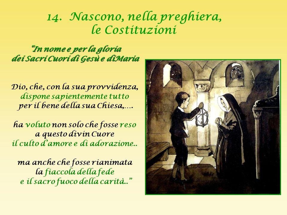 14. Nascono, nella preghiera, le Costituzioni