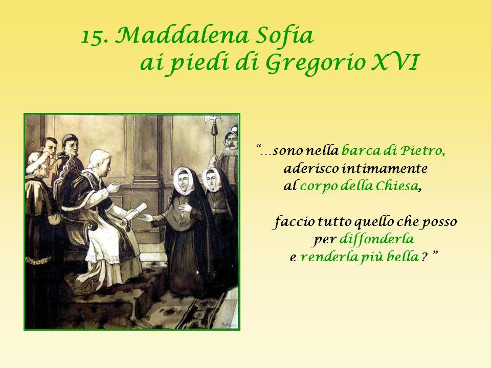 15. Maddalena Sofia ai piedi di Gregorio XVI