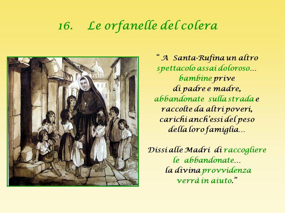 16. Le orfanelle del colera
