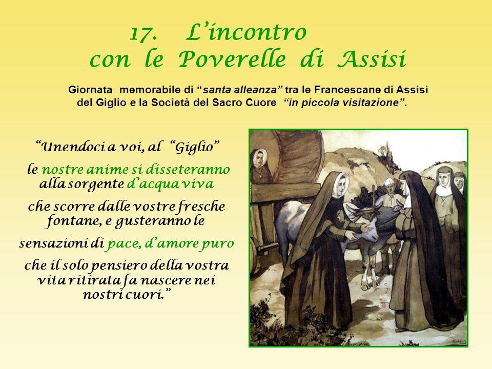 17. L'incontro con le Poverelle di Assisi