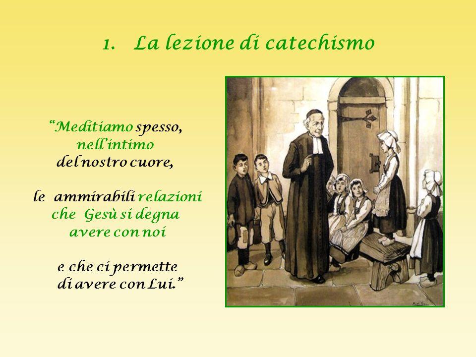 1. La lezione di catechismo