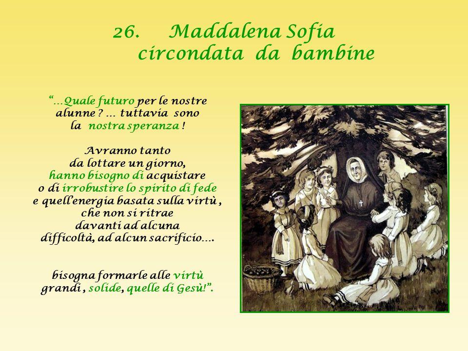 26. Maddalena Sofia circondata da bambine