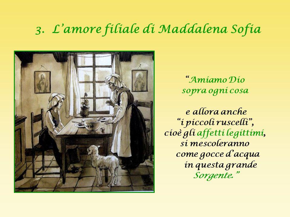 3. L'amore filiale di Maddalena Sofia