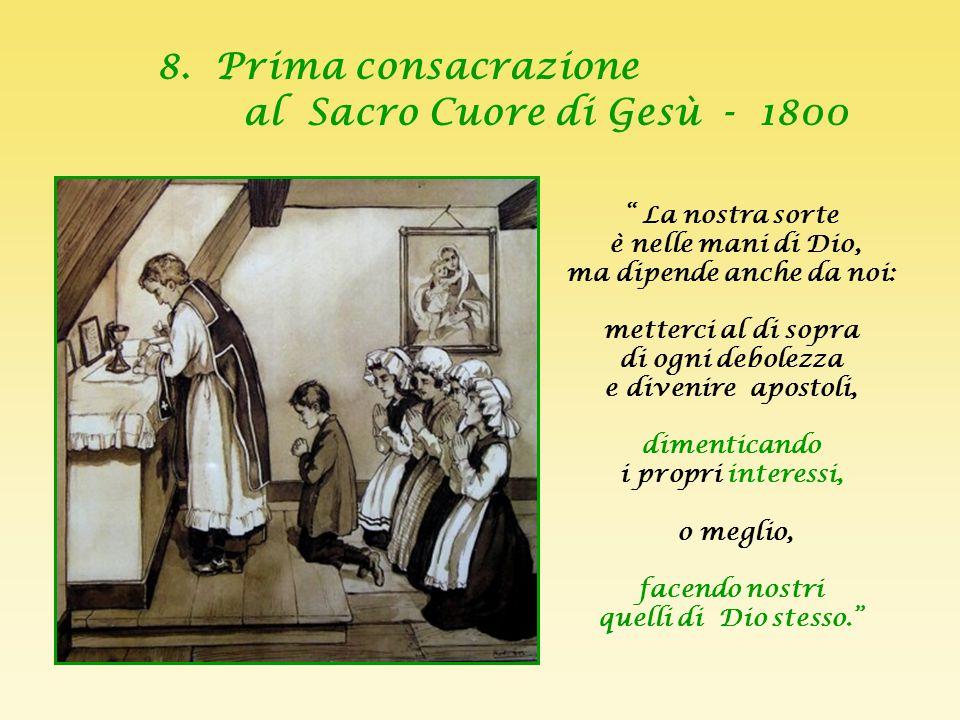 8. Prima consacrazione al Sacro Cuore di Gesù - 1800