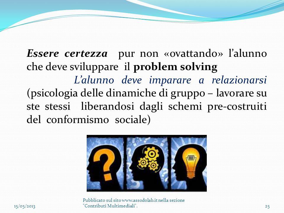 Essere certezza pur non «ovattando» l'alunno che deve sviluppare il problem solving