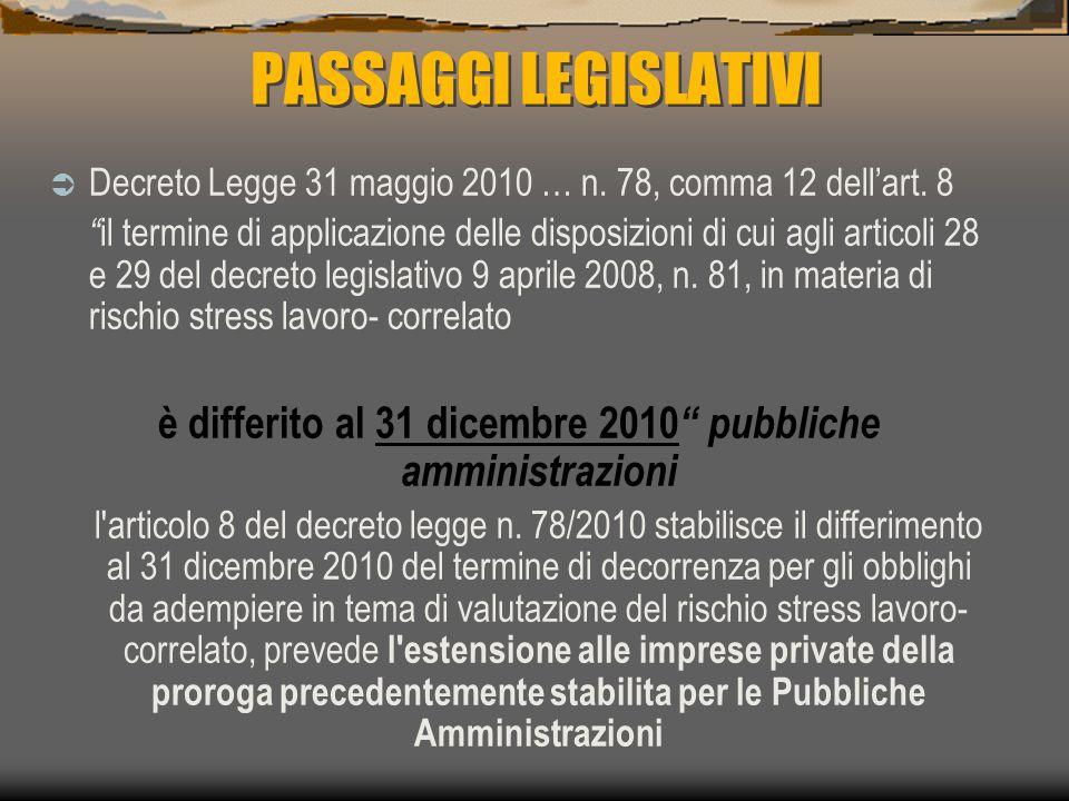 è differito al 31 dicembre 2010 pubbliche amministrazioni