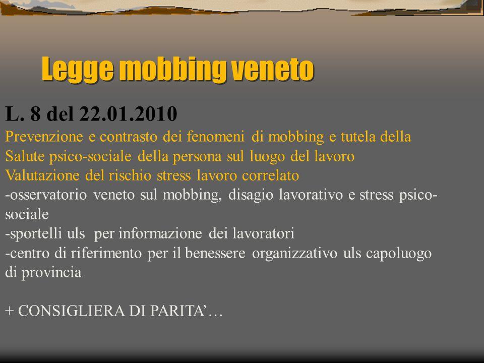 Legge mobbing veneto L. 8 del 22.01.2010