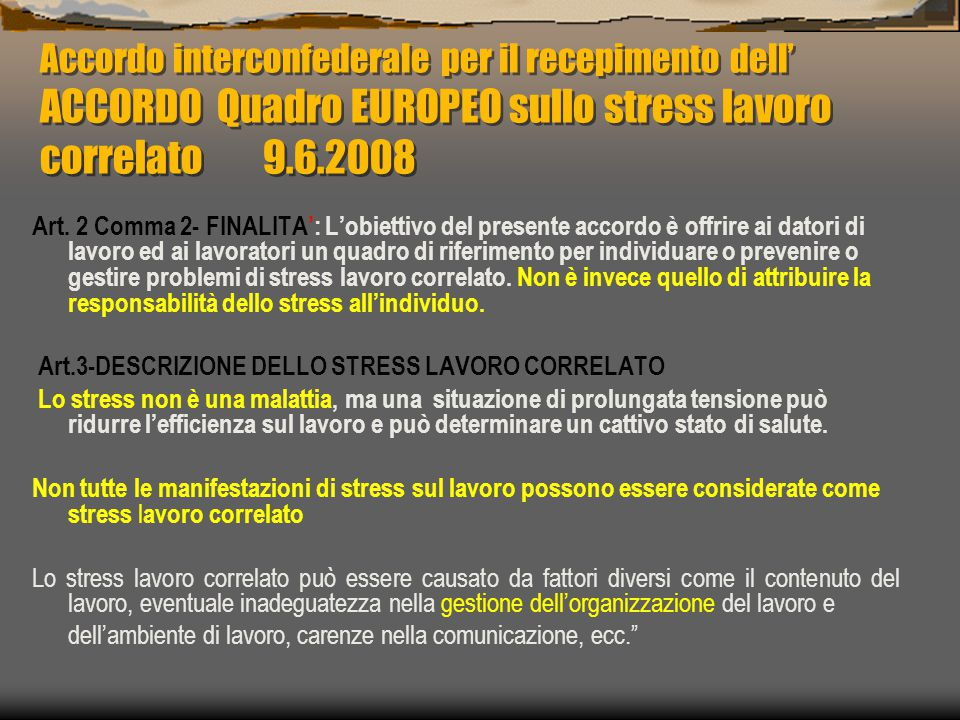 Accordo interconfederale per il recepimento dell' ACCORDO Quadro EUROPEO sullo stress lavoro correlato 9.6.2008
