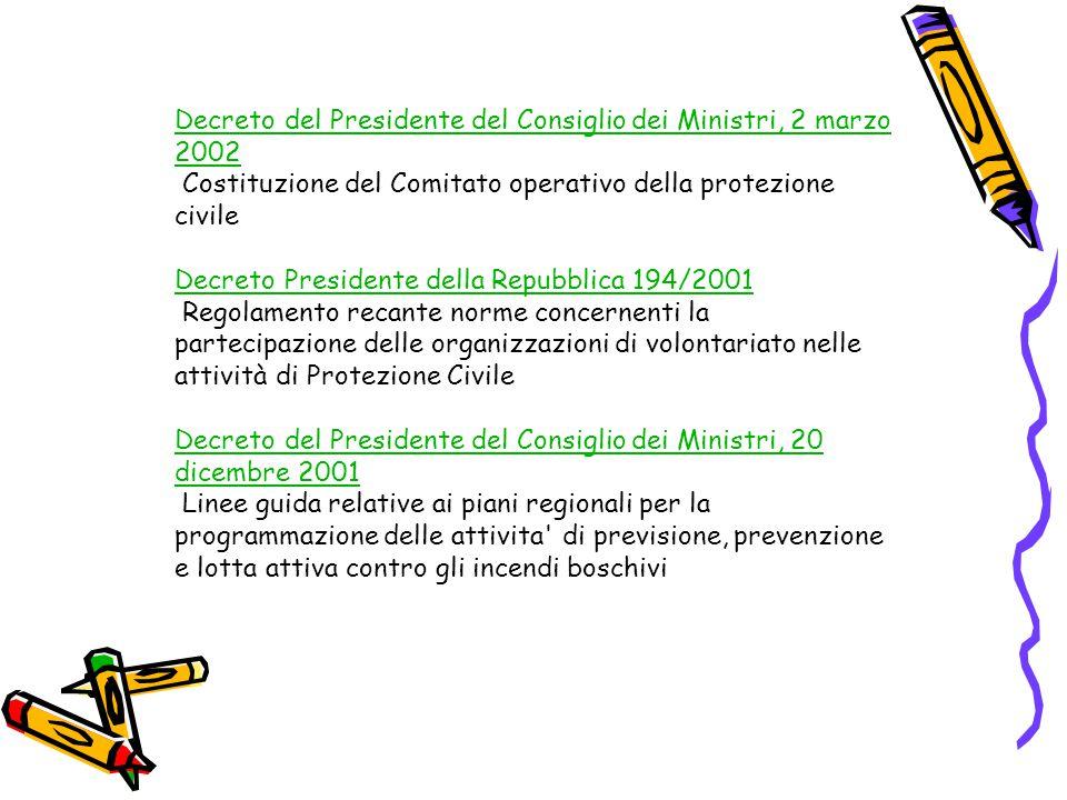 Decreto del Presidente del Consiglio dei Ministri, 2 marzo 2002 Costituzione del Comitato operativo della protezione civile
