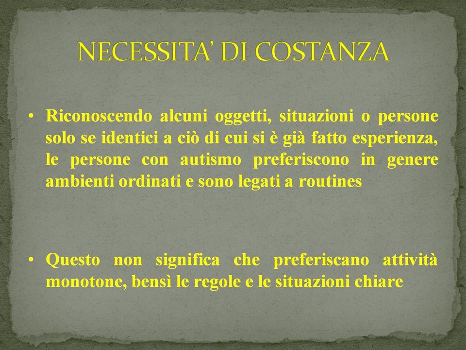 NECESSITA' DI COSTANZA