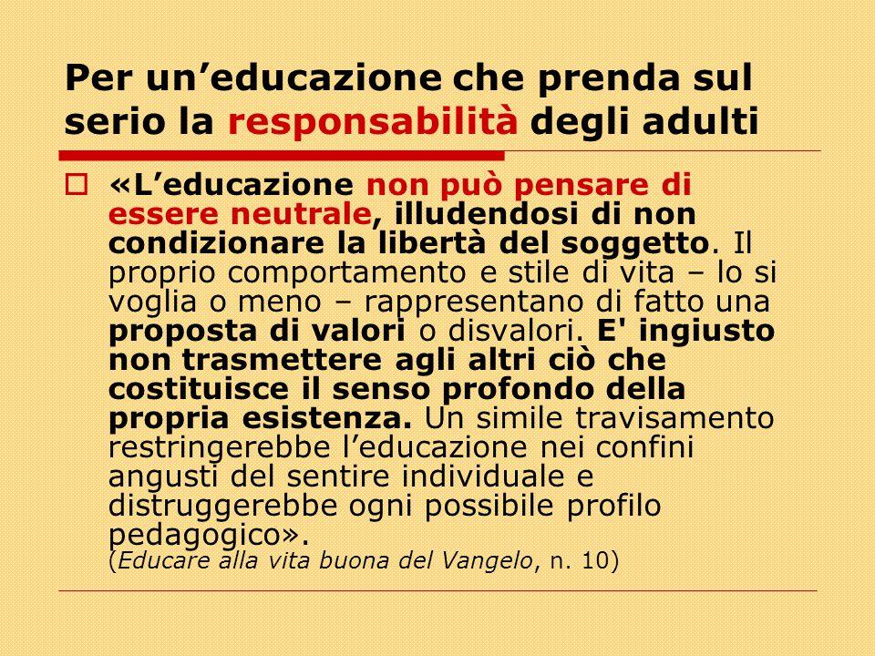 Per un'educazione che prenda sul serio la responsabilità degli adulti
