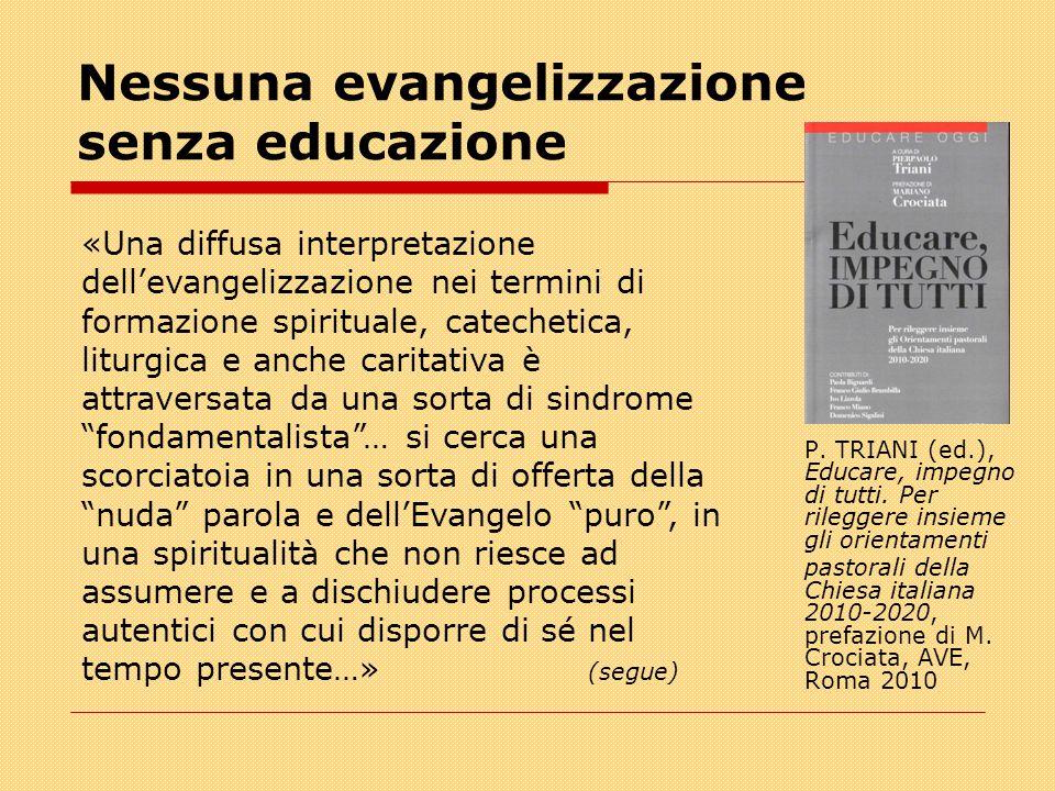 Nessuna evangelizzazione senza educazione