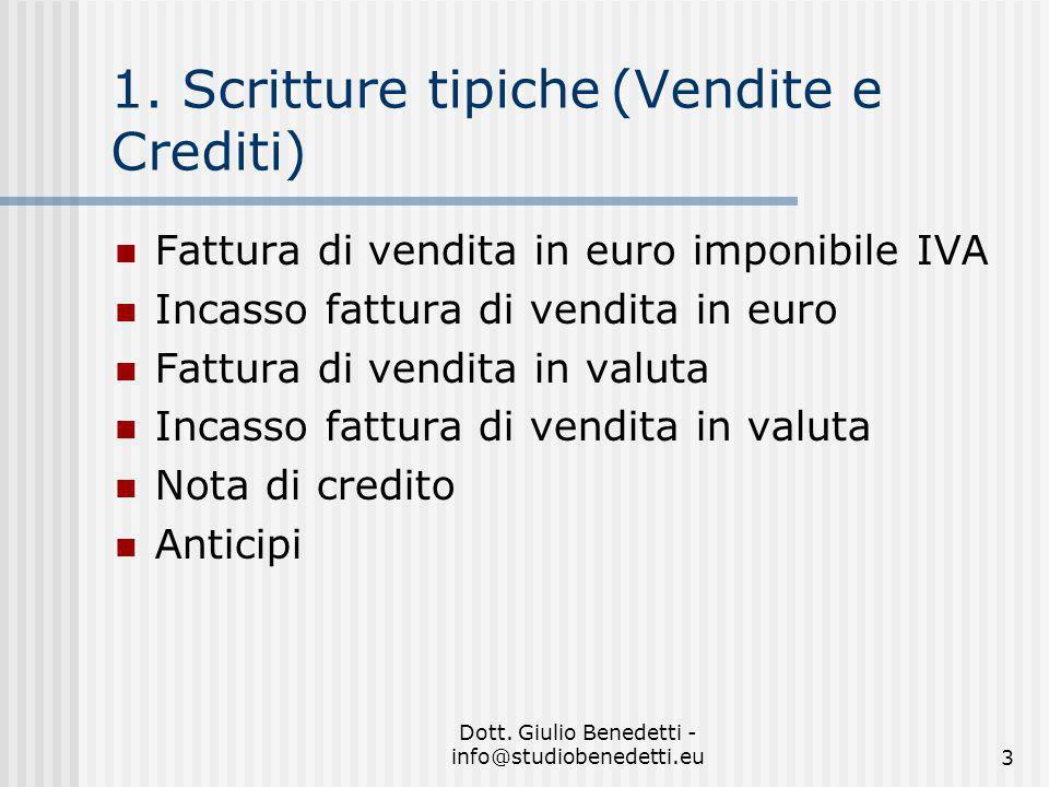 1. Scritture tipiche (Vendite e Crediti)