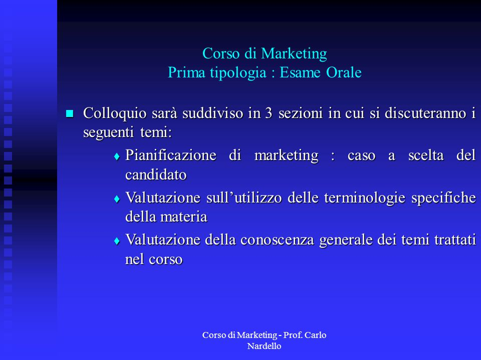 Corso di Marketing Prima tipologia : Esame Orale