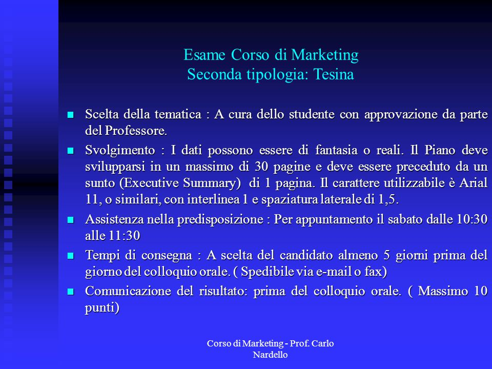 Esame Corso di Marketing Seconda tipologia: Tesina