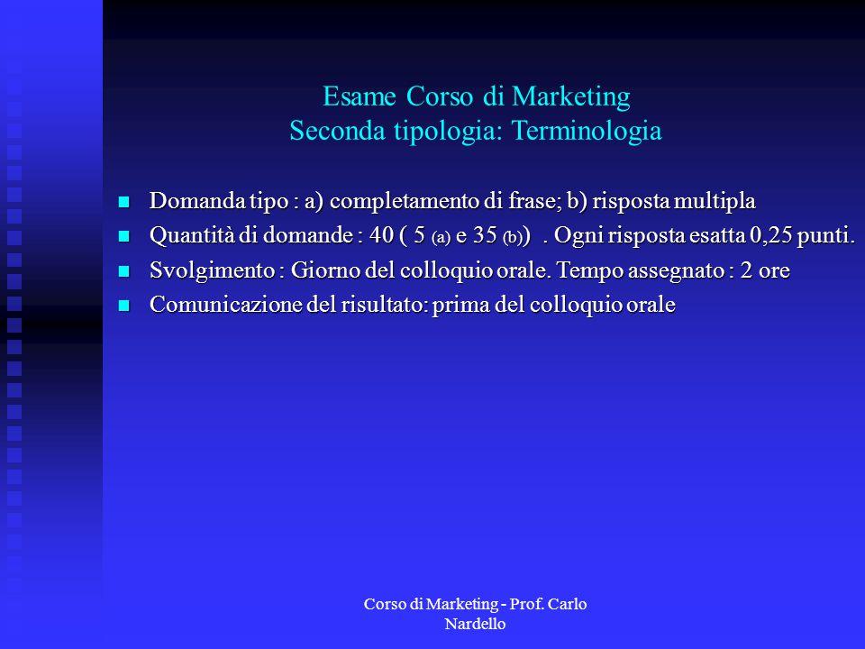 Esame Corso di Marketing Seconda tipologia: Terminologia