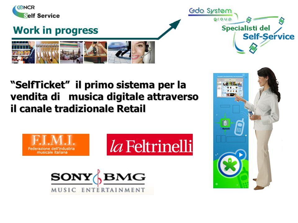 Work in progress SelfTicket il primo sistema per la vendita di musica digitale attraverso il canale tradizionale Retail.