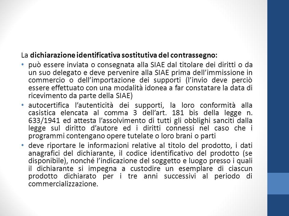 La dichiarazione identificativa sostitutiva del contrassegno: