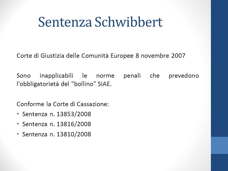 Sentenza Schwibbert Corte di Giustizia delle Comunità Europee 8 novembre 2007.