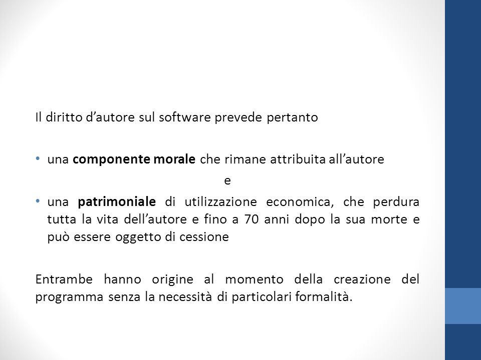Il diritto d'autore sul software prevede pertanto