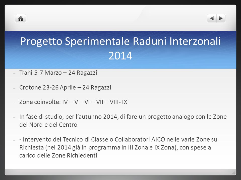 Progetto Sperimentale Raduni Interzonali 2014