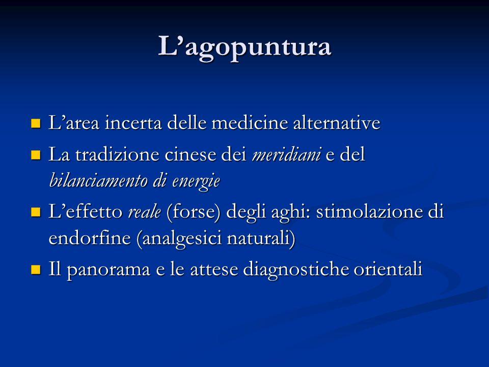 L'agopuntura L'area incerta delle medicine alternative