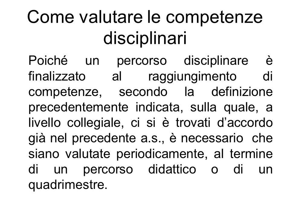 Come valutare le competenze disciplinari