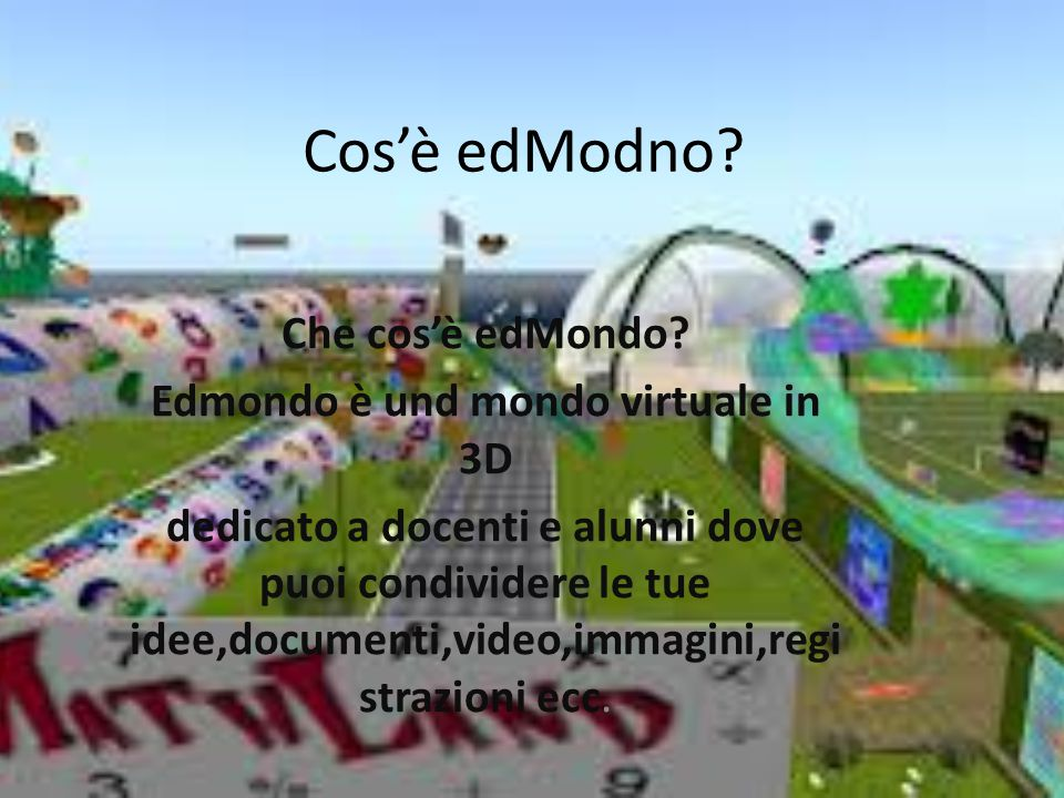 Edmondo è und mondo virtuale in 3D