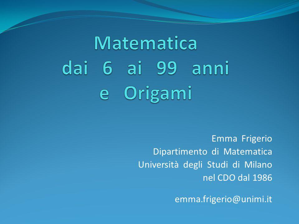 Matematica dai 6 ai 99 anni e Origami