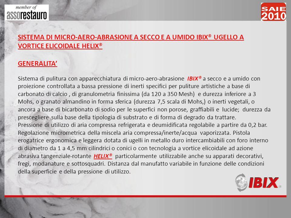 SISTEMA DI MICRO-AERO-ABRASIONE A SECCO E A UMIDO IBIX® UGELLO A VORTICE ELICOIDALE HELIX®