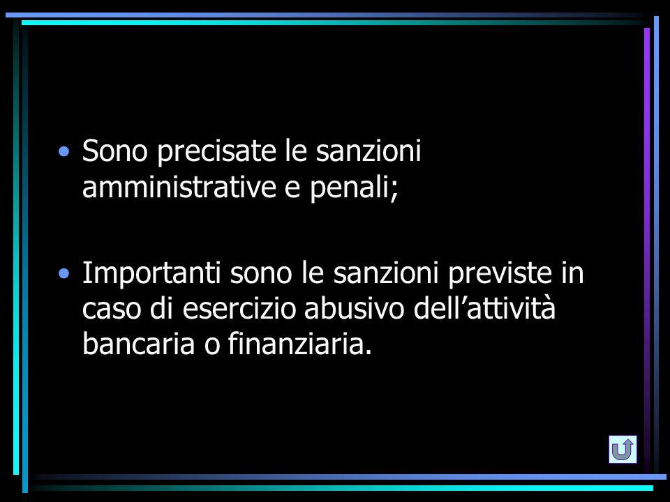 Sono precisate le sanzioni amministrative e penali;