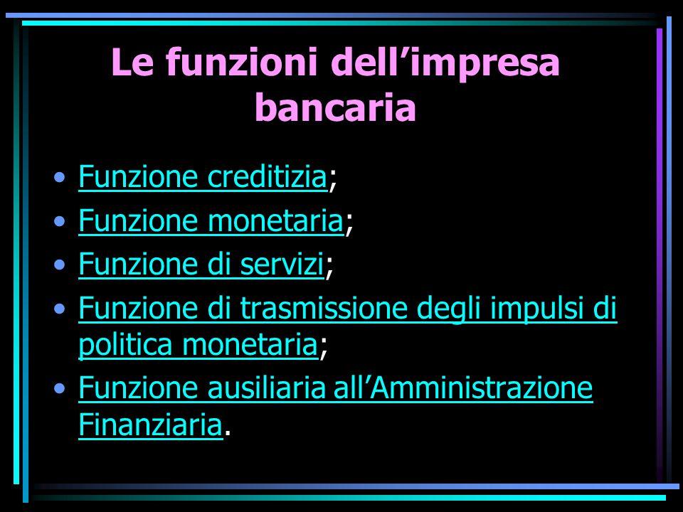 Le funzioni dell'impresa bancaria