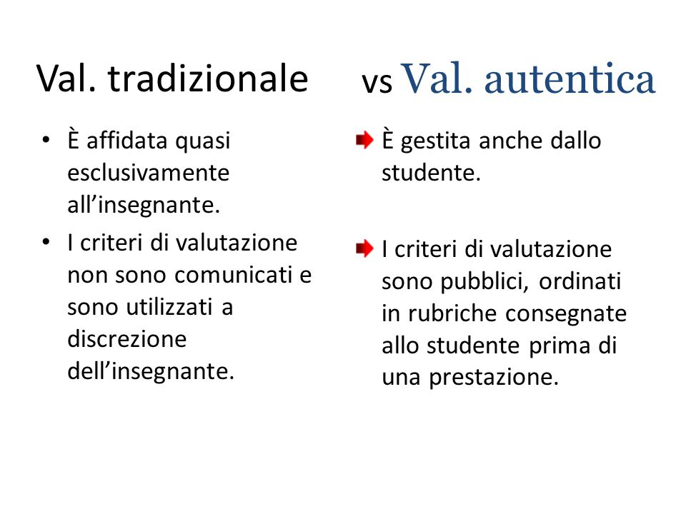 Val. tradizionale Val. autentica vs