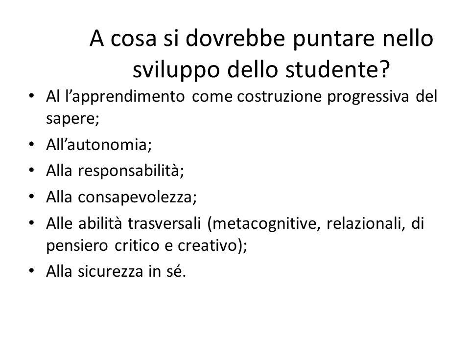 A cosa si dovrebbe puntare nello sviluppo dello studente