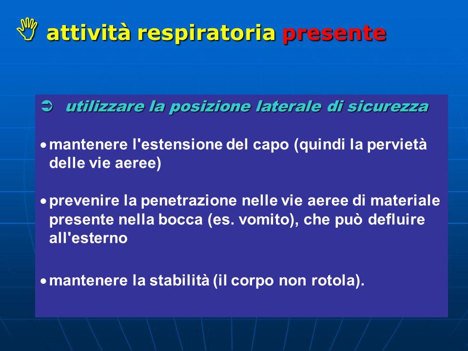 attività respiratoria presente
