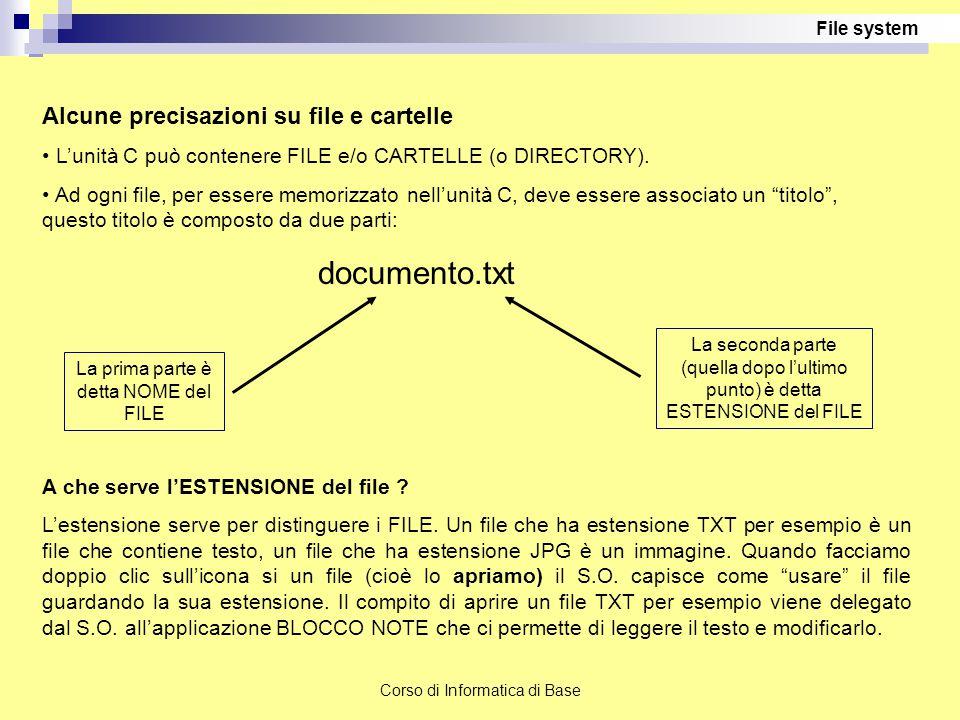 documento.txt Alcune precisazioni su file e cartelle