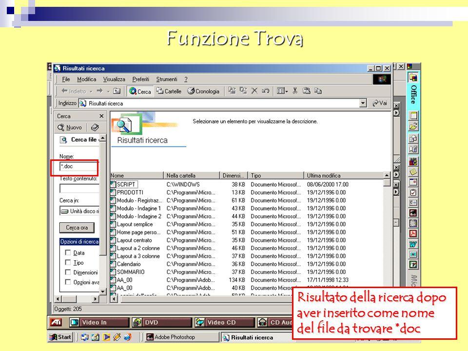 Funzione Trova Risultato della ricerca dopo aver inserito come nome del file da trovare *doc