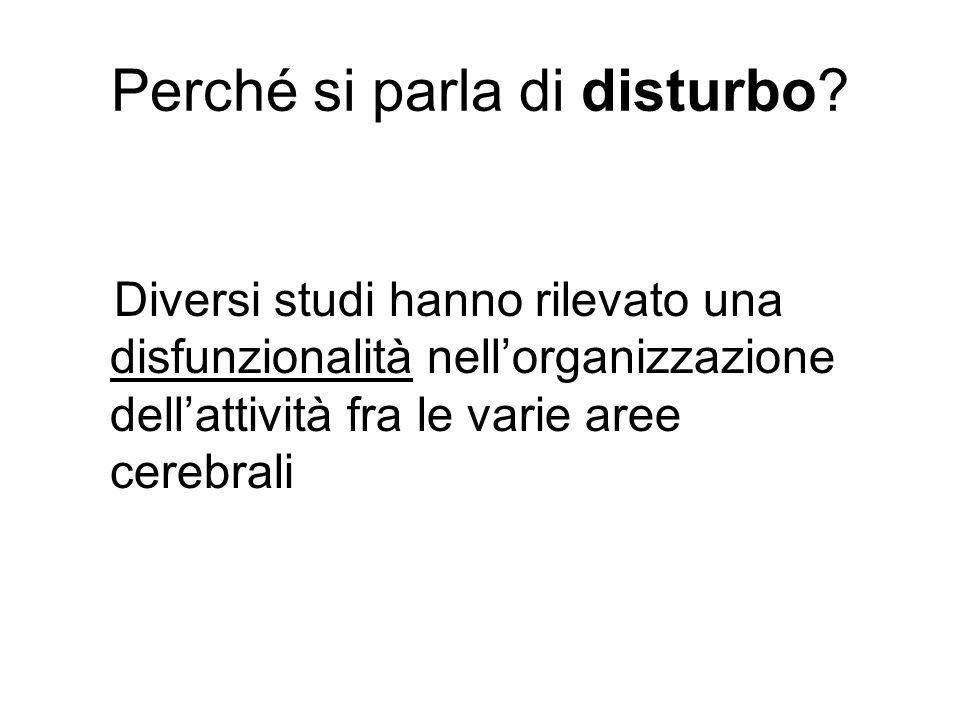 Perché si parla di disturbo