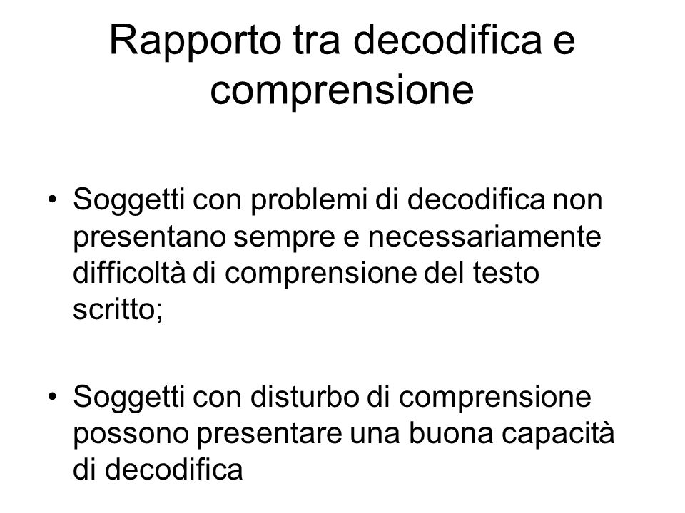 Rapporto tra decodifica e comprensione