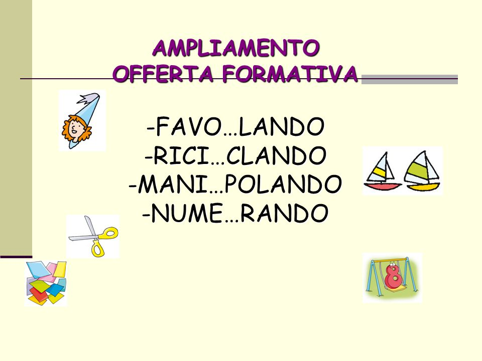-FAVO…LANDO -RICI…CLANDO -MANI…POLANDO -NUME…RANDO AMPLIAMENTO