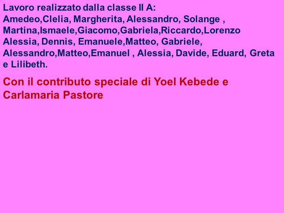 Con il contributo speciale di Yoel Kebede e Carlamaria Pastore