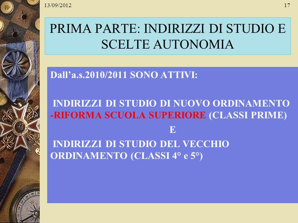 PRIMA PARTE: INDIRIZZI DI STUDIO E SCELTE AUTONOMIA