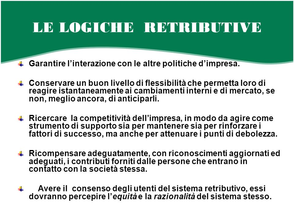 LE LOGICHE RETRIBUTIVE