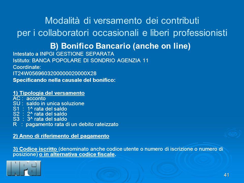 B) Bonifico Bancario (anche on line)